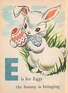 """""""E """" is for """"Eggs, Brought by the Easter Bunny"""" .....vintage graphic"""