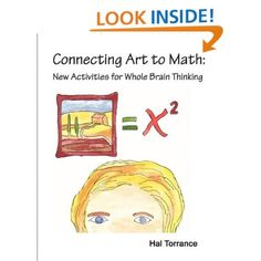 Amazon.com: Connecting Art to Math: New Activities for Whole Brain Thinking (9780578025339): Hal Torrance: Books