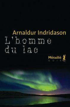 L'homme du lac, Arnaldur Indridason, Editions Métailié