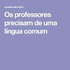 Os professores precisam de uma língua comum