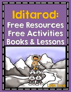 LMN Tree: All About the Iditarod: Free Resources and Free Activities Third Grade Reading, Second Grade, Special Education Classroom, Classroom Resources, Classroom Ideas, School Fun, School Ideas, Middle School, High School