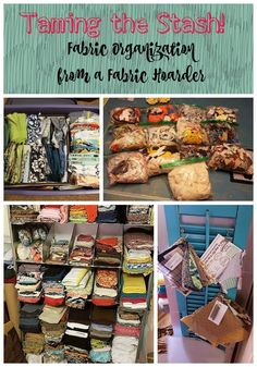 Taming the Stash ~ Fabric Organization My Way ~ How I organize my fabric stash as a self professed fabric hoarder!