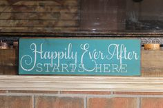 wooden sign Happily ever after starts here by CiderHouseMill