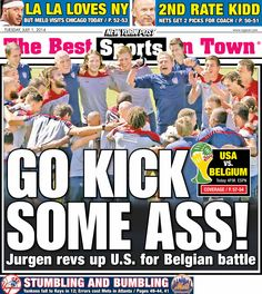 US-Belgium  New York Post Today's Cover. July 1, 2014. Front Cover