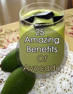 Benefits Of Avocado :Avocados are among the healthiest natural ingredients on the planet and are also considered a complete diet for babies.