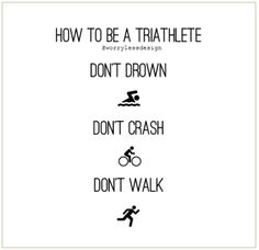 Triathlon quote, funny, motivational quote for triathletes Funny, unique and quirky (and sometimes downright rude) sports, fitness and booze themed gifts, cards and artwork www.worrylessdesign.co.uk https://www.musclesaurus.com
