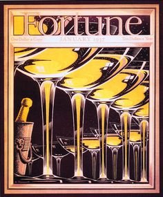 """Original January 1937 """"Fortune"""" magazine cover based on an illustration by the American artist Antonio Petruccelli Printed using a gravure process on heavy card stock. Petruccelli started his career as a textile designer and during his affiliat. Vintage Prints, Vintage Posters, Vintage Champagne, Vintage Cocktails, Vintage Wine, Vintage Ads, Fortune Magazine, Art Deco Posters, Beautiful Cover"""
