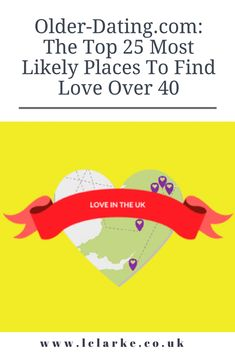 Older-Dating.com: The Top 25 Most Likely Places To Find Love Over 40