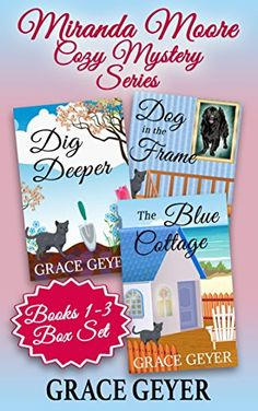 Miranda Moore Cozy Mystery Series Box Set: Books 1 - 3 by Grace Geyer