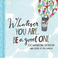 BOOK- Whatever You Are Be a Good One by Lisa Congdon