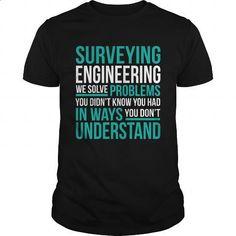 SURVEYING-ENGINEERING - #t shirts #womens sweatshirts. I WANT THIS => https://www.sunfrog.com/LifeStyle/SURVEYING-ENGINEERING-133874132-Black-Guys.html?60505