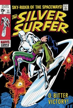 The Silver Surfer #11 - O, Bitter Victory (Issue)