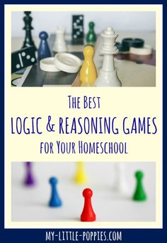 The Best Logic and Reasoning Games for Your Homeschool | My Little Poppies via @https://www.pinterest.com/mylittlepoppies/