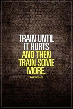 Train until it hurts and then train some more. Want to progress? Want those gains? Want to become stronger, faster or better? Then you need to train until it hurts and then train some more. Progress in any kind of sport comes from pushing past the pain until you're truly DONE with your training. Pushing past your limits and challenging your body in new ways. Train hard until it hurts and then keep on going! #gymmotivation #gymquotes #fitnessmotivation