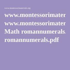 www.montessorimaterials.org Math romannumerals.pdf