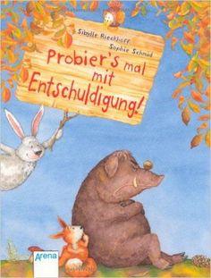 Probier's mal mit Entschuldigung!: http://Amazon.de: Bücher