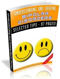 Understanding And Treating Bipolar Disorders.   http://www.tradebit.com/filedetail.php/7068728-understanding-and-treating-bipolar-disorders