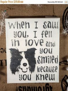 SALE Saw you Fell in Love Border Collie Dog by everlastingdoodle #BorderCollie
