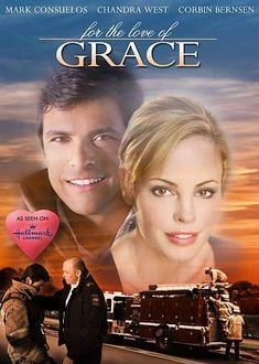 For the Love of Grace, A daring act of heroism changes the lives of two strangers as they begin to face the future anew. But will time run out before they realize they're perfect for each other? Featuring Mark Consuelos, Chandra West and Corbin Bernsen. Películas Hallmark, Films Hallmark, Hallmark Channel, Hallmark Christmas, Family Movie Reviews, Family Movies, Movies To Watch Free, Great Movies, Love Movie