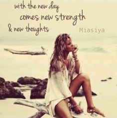 New Thought, New Day, Strength, Thoughts, Boho, Brand New Day, Bohemian, Ideas, Electric Power
