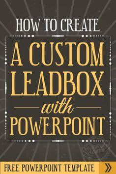 How To Create A Custom LeadBox Image With PowerPoint {Free Template & Designs} via @brandingbadass