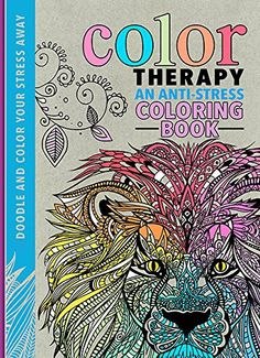 Color Therapy An Anti Stress Coloring Book By Cindy Wilde Maybe This