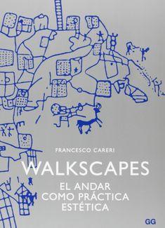 Walkscapes: El andar como práctica estética: Amazon.it: Francesco Careri, Maurici Pla: Libri in altre lingue