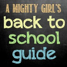 A Mighty Girl's top picks of girl-empowering school-themed books, backpacks, clothing and more at http://www.amightygirl.com/back-to-school