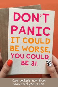 , Don't Panic , Funny birthday card for her. This hilarious handmade card is perfect for the women in your life turning It is available from our etsy store C. 30 Birthday Gifts, Birthday Wishes For Women, 30th Birthday Wishes, 30th Birthday Ideas For Women, Birthday Cards For Boyfriend, Birthday Cards For Friends, 30th Birthday Parties, Birthday Woman, Funny Birthday Cards