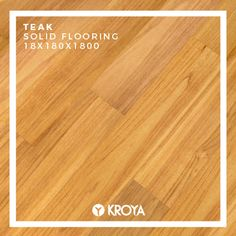KROYA Teak Solid Flooring - 18 x 180 x Did you know? We just launched our new Solid Flooring collections on our website. Go check them out and get ready to see more beauties from this collections on our channel. Engineered Wood Floors, Hardwood Floors, Flooring, Surabaya, Decoration, Teak, Luxury, Closer, Channel