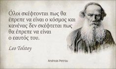 ! Dignity Quotes, Leo Tolstoy, Inspiring Things, Greek Quotes, Thought Provoking, Me Quotes, Literature, Sayings, Words
