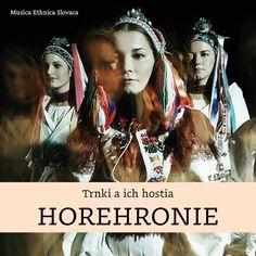 CD HOREHRONIE: Trnki a ich hostia - Cultura Ethnica