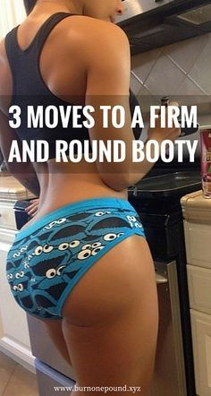 Quickest workout for your booty - Just 3 moves to a firm and round booty.