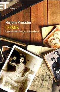 Mirjam Pressler, I Frank - La storia della famiglia di Anne Frank, Super ET - DISPONIBILE ANCHE IN EBOOK