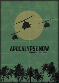 Apocalypse Now (1979) American epic war film set during the Vietnam War, directed and produced by Francis Ford Coppola. .