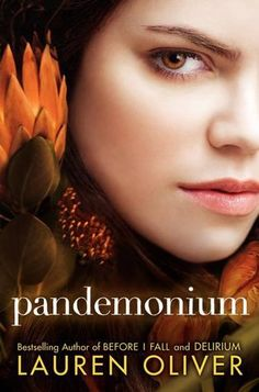 Pandemonium by Lauren Oliver Due out In March...can't wait!!