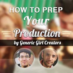 Image of How to Prep Your Production