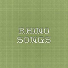 rhino songs