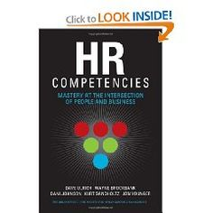 HR competencies by Dave Ulrich - keynote speaker HAS 2012 in Budapest www.humanassetsummit.com