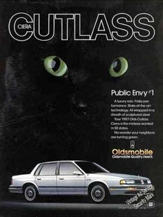 Finally, a car your neighbor's cat approves of. 70s Cars, Retro Cars, Vintage Advertisements, Vintage Ads, Car Brochure, Commercial Ads, Oldsmobile Cutlass, Car Advertising, Old Paper