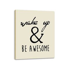 Wake Up and Be Awesome Quote Canvas Inspirational Stretched Canvas Ready to Hang 28x22 InchesWake Up and Be Awesome Quote Canvas Inspirational Stretched Canvas Ready to Hang 28x22 Inches