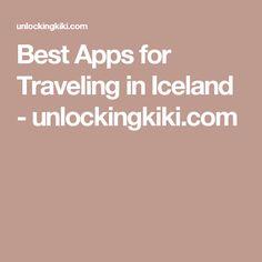 Best Apps for Traveling in Iceland - unlockingkiki.com