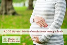 OB/Gyns & statistics agree... doulas benefit birthing women.