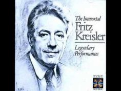 Fritz Kreisler - some of his pieces played by himself