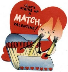 FIREY Hot Passion! What a good MATCH they make! Ok- I'm done with the puns #Vintage #Valentine #Hearts