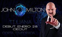 """Ya inició la temporada del """"Caballero de la hipnosis"""" John Milton  info http://tjev.mx/1QY1HtF #Espectaculos más info en http://tjev.mx/9jUxqh"""