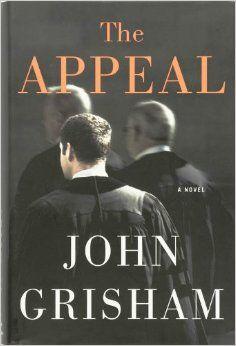 http://www.amazon.com/The-Appeal-John-Grisham/dp/0385515049/ref=aag_m_pw_dp?ie=UTF8&m=AGNN2H429BH5W