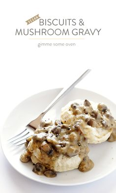 Biscuits and Mushroom Gravy -- simple to make, naturally vegan, and so comforting and delicious!