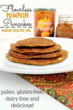 A recipe for simple, clean, tasty flourless pumpkin pancakes. These are paleo, gluten-free and taste like Fall. #paleo #pumpkin #pancakes