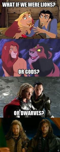love funny the hobbit lion king simba Scar Thor fandom fili kili lions loki miguel Road to El Dorado Gods dwarves julio